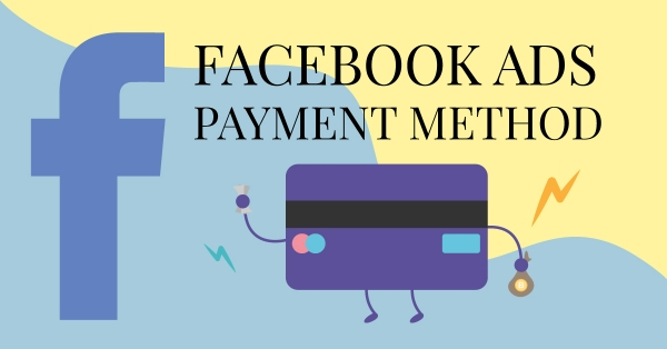 Facebook ads payment method Cover