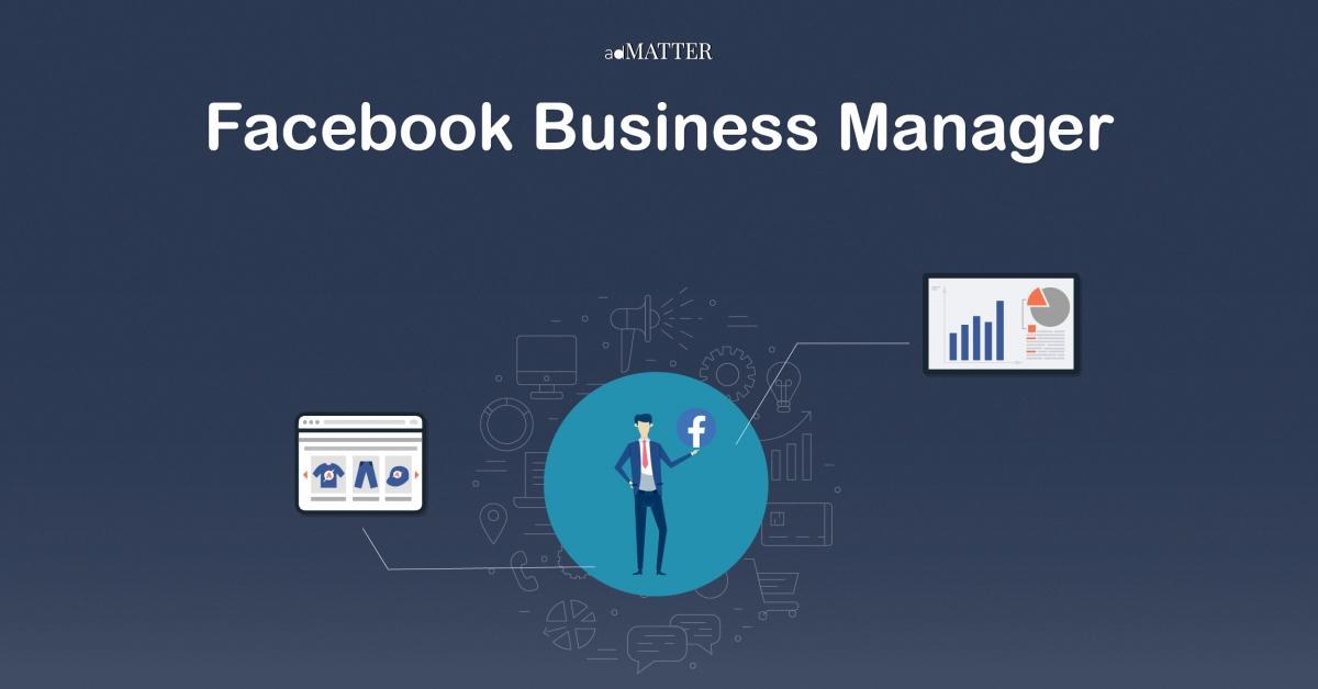 ภาพหน้าปกบทความ ทำความรู้จัก Facebook Business Manager ที่ทำให้ชีวิตคนยิงแอดง่ายขึ้น